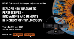 Hội thảo trực tuyến – Khám phá góc chẩn đoán mới – Những tiến bộ và lợi ích trong soi đáy mắt gián tiếp
